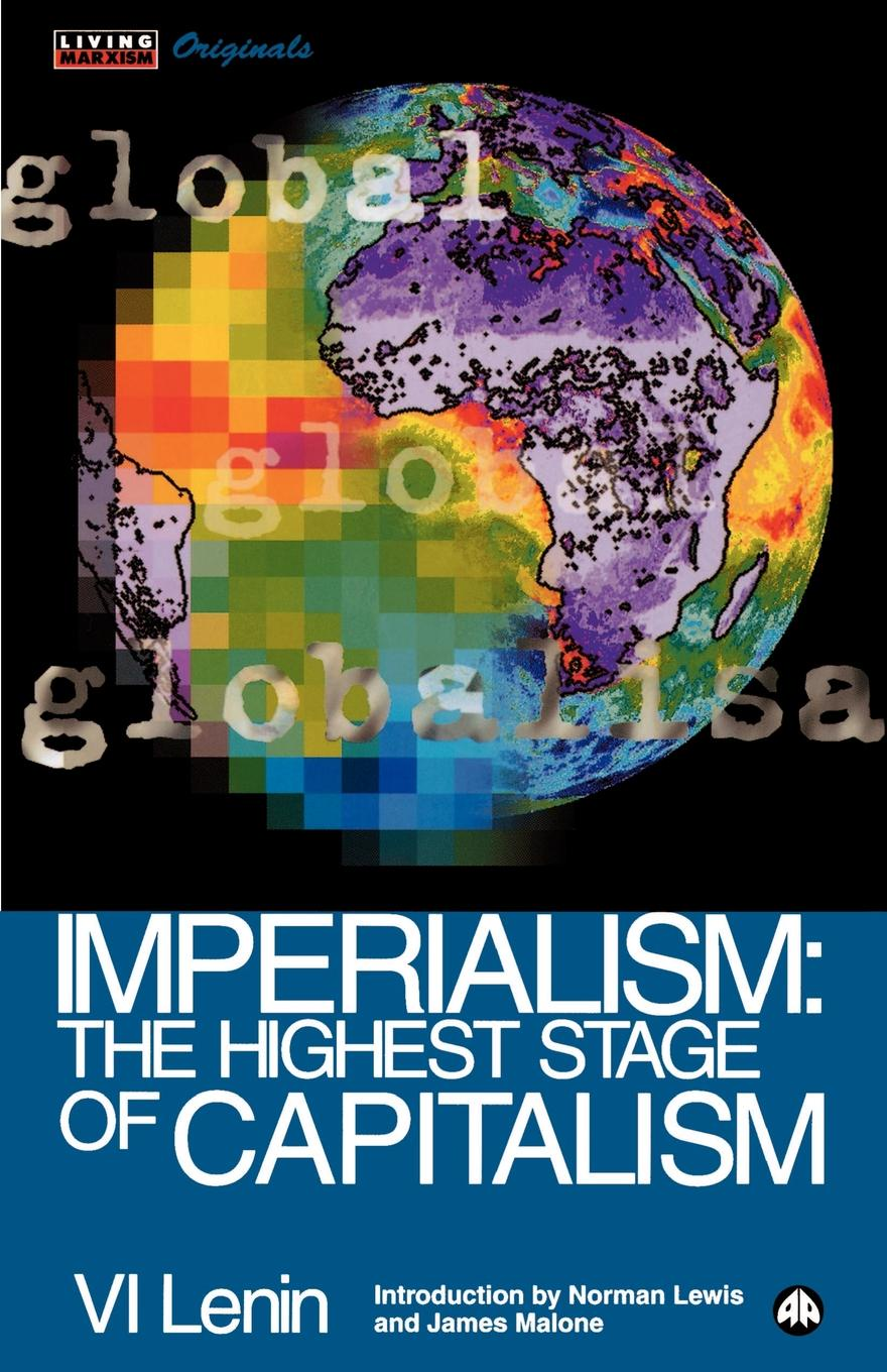 Фото - Vladimir Ilich Lenin Imperialism. The Highest Stage of Capitalism lenin vladimir ilich the new policies of soviet russia