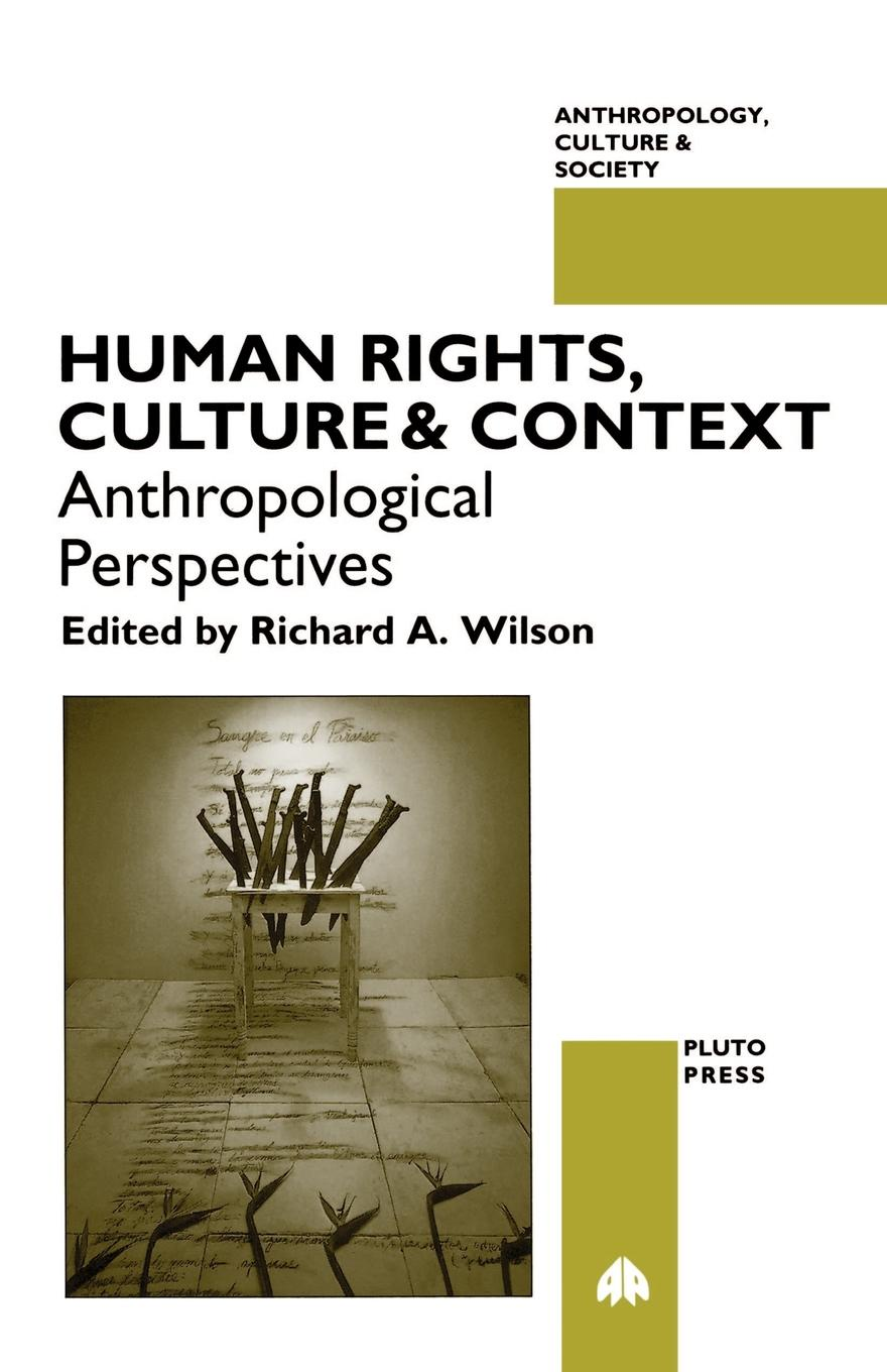 Human Rights, Culture and Context. Anthropological Perspectives veronika haász national human rights institutions in the un human rights framework