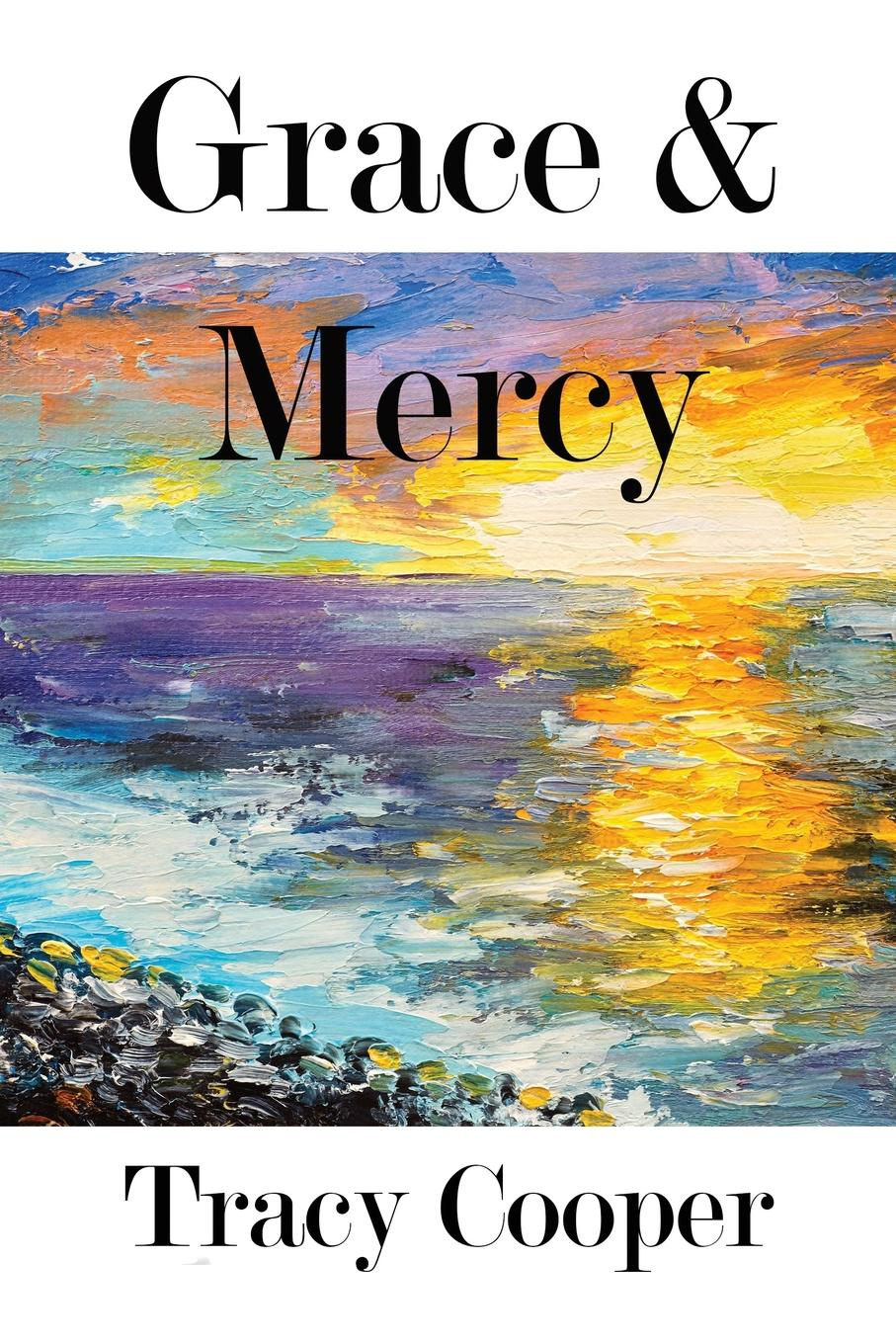 Tracy Cooper Grace . Mercy