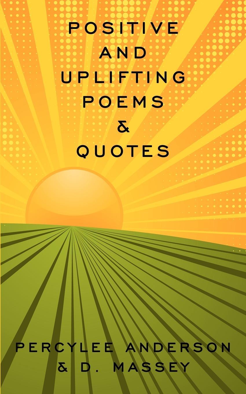 цена D. Massey, PercyLee Anderson Positive And Uplifting . Quotes онлайн в 2017 году