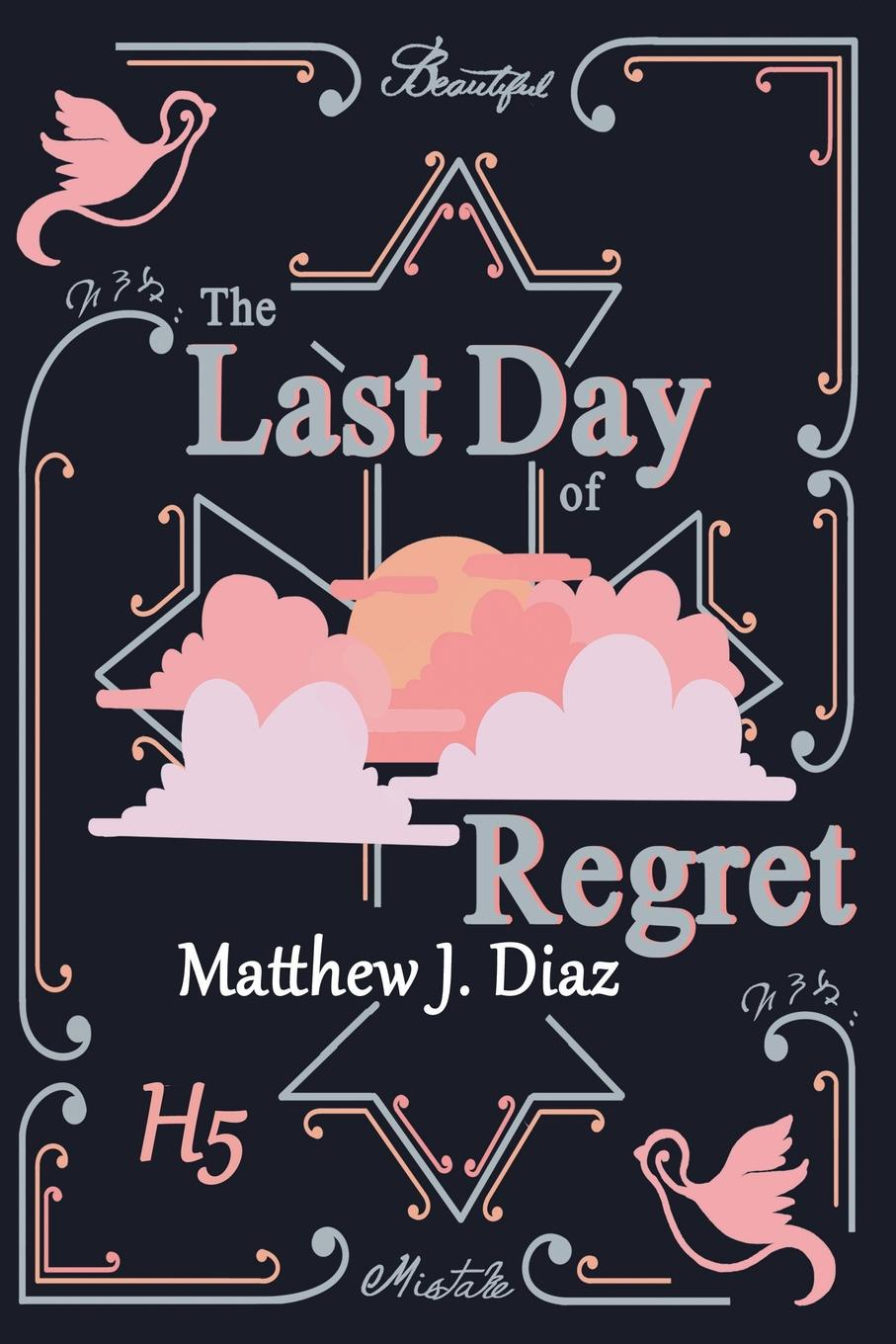 Matthew J. Diaz The Last Day of Regret me and my army me and my army thank god for sending demons