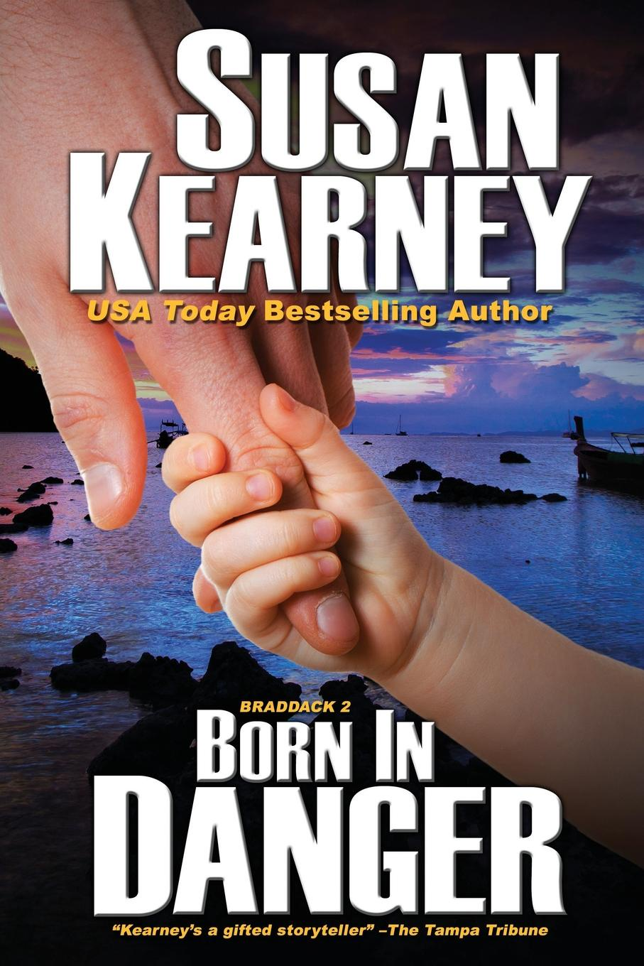 Susan Kearney Born in Danger susan crosby the bachelor s stand in wife