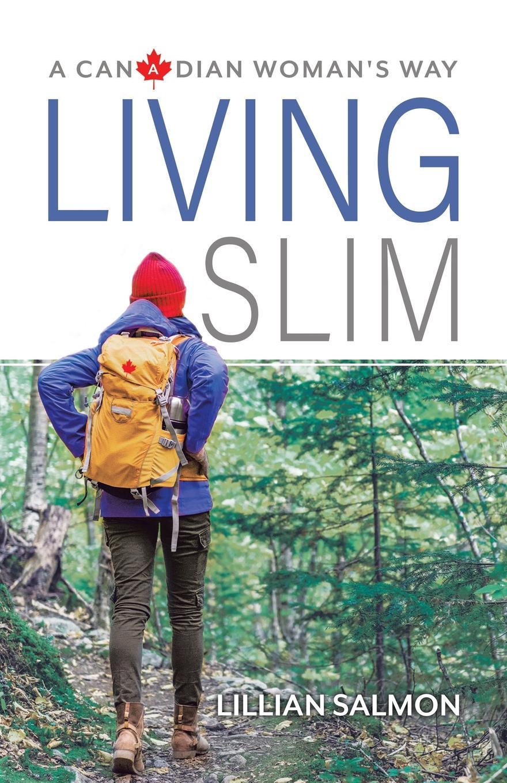 Lillian Salmon Living Slim. A Canadian W Way
