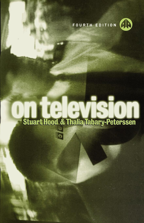 Stuart Hood, Thalia Tabary-Peterssen On Television все цены