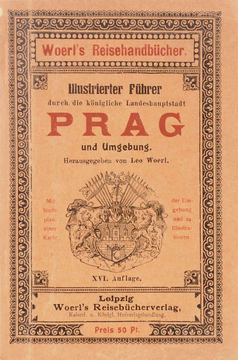 Illustrierter Fuehrer durch die konigliche Landeshauptstadt Prag und Umgebung illustrierter fuehrer durch strassburg i e und umgebung