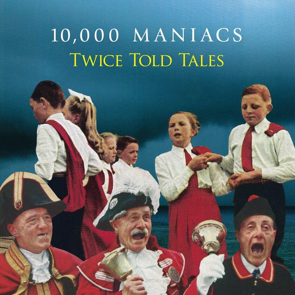 """10,000 Maniacs"" 10,000 Maniacs. Twice Told Tales (LP)"