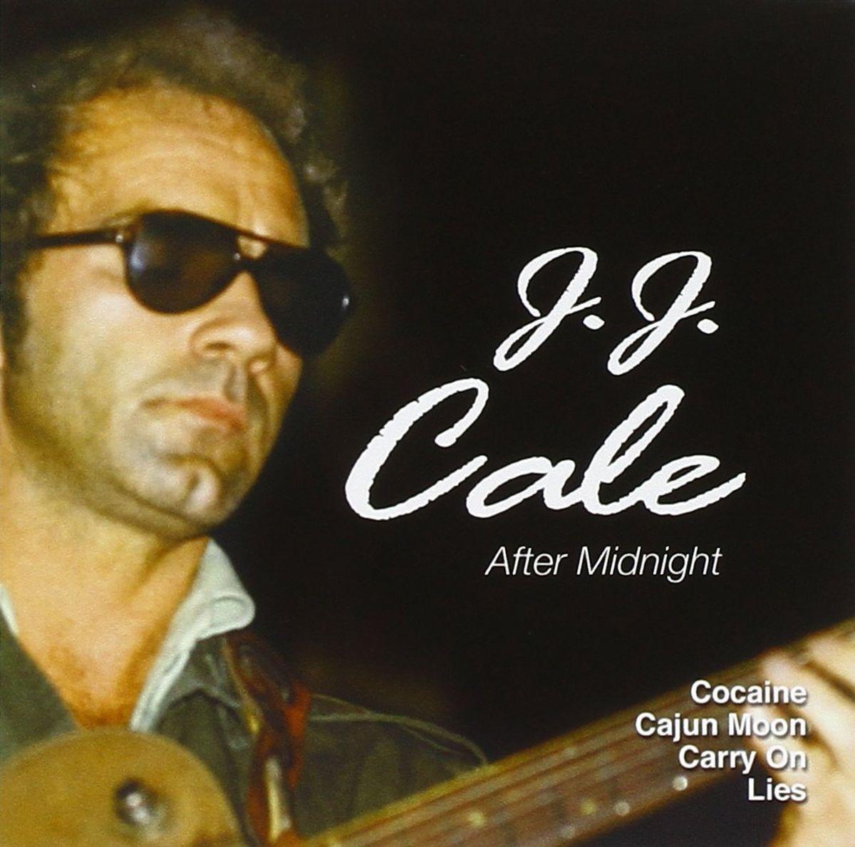 Дж.Дж. Кейл J. J. Cale. After Midnight джон кейл john cale conflict
