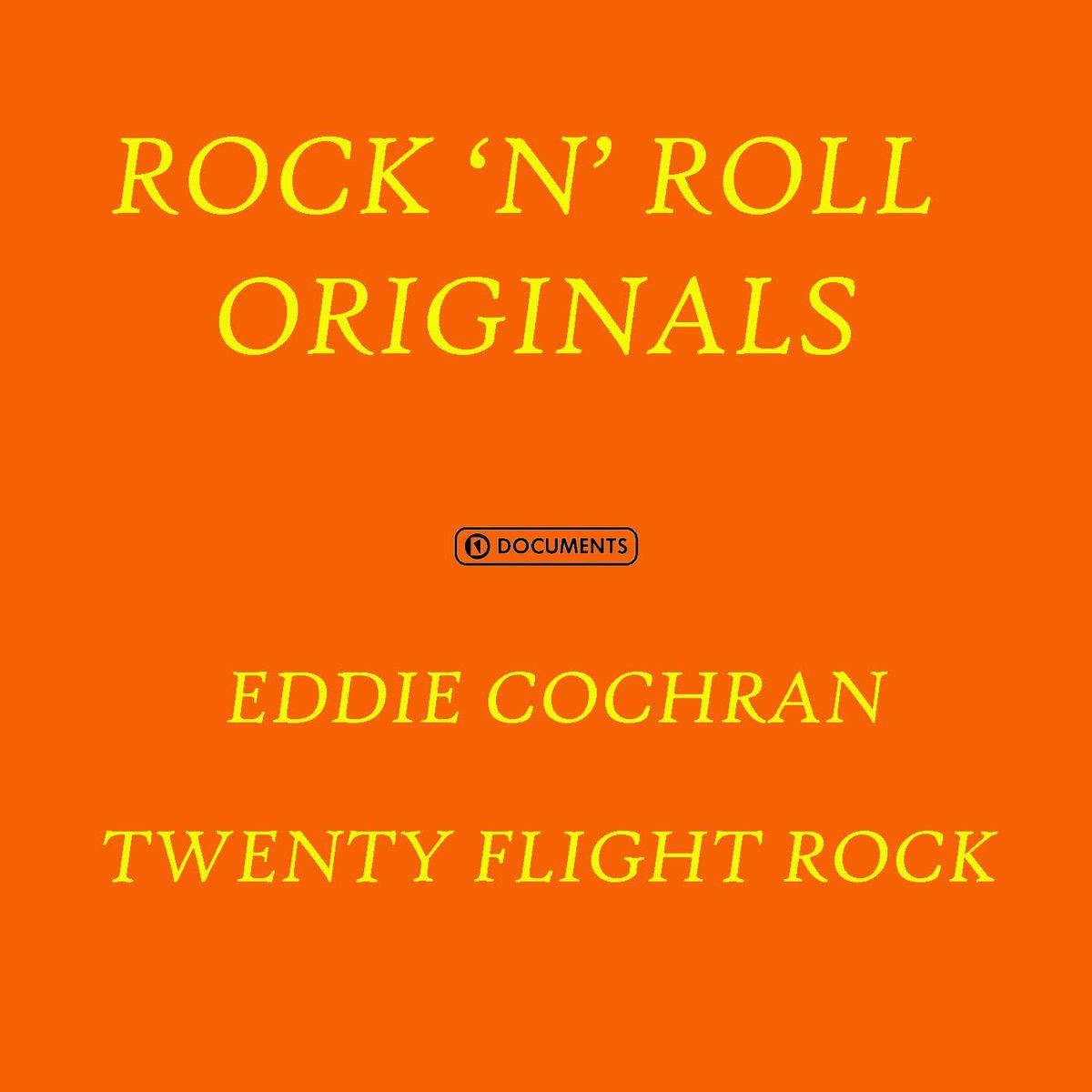 Eddie Cochran. Twenty Flight Rock james cochran j informs abok