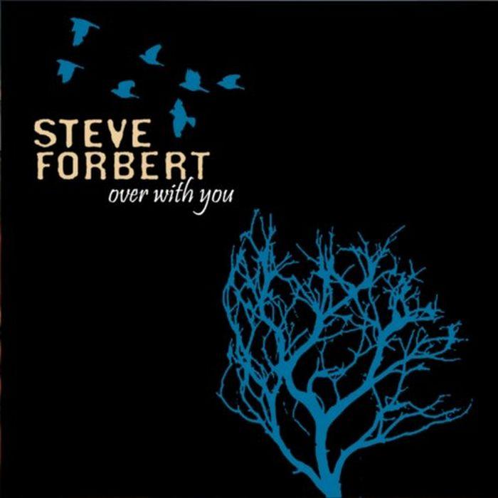 Стив Форберт Steve Forbert. Over With You стив форберт steve forbert the place and time