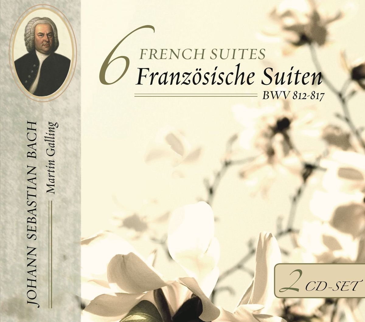 Martin Galling. Bach, J. S. : 6 French Suites, BWV 812-817 (2 CD) andras schiff bach french suites nos 1 6 italian concert 2 cd