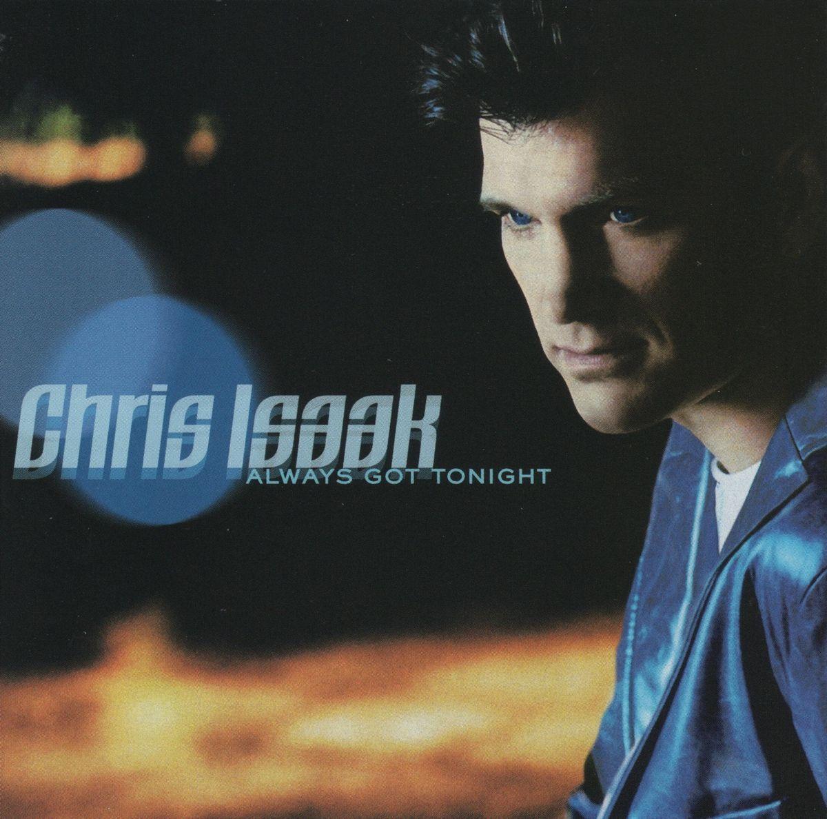 лучшая цена Крис Айзек Chris Isaak. Always Got Tonight