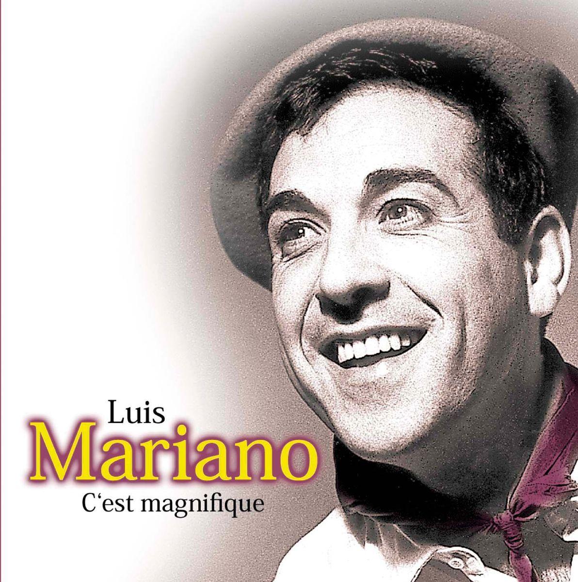 Луис Мариано Luis Mariano. C'est Magnifique гавальда анна луис мариано или глоток свободы с последствиями роман