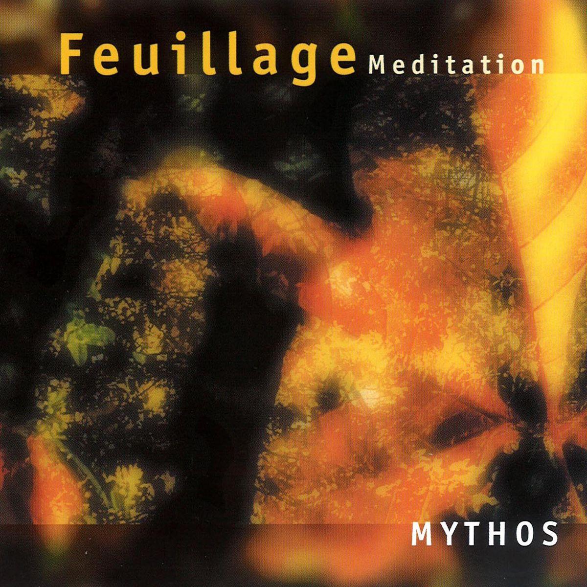 Mythos Mythos. Feuillage Meditation mythos mythos meditation le printemps mystique
