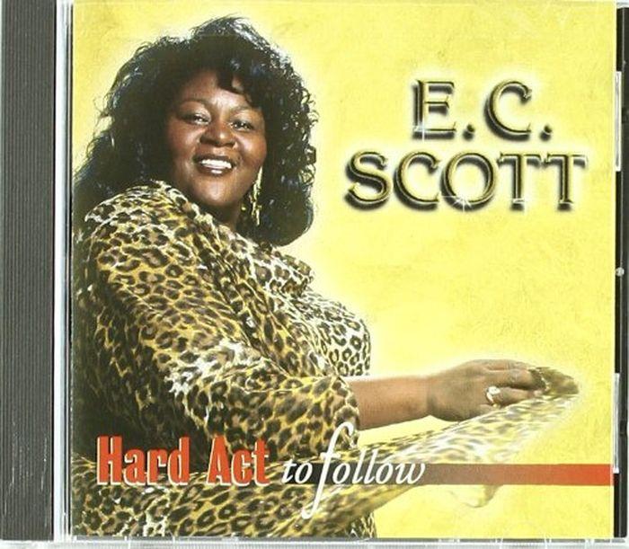 E.C. Scott E.C. Scott. Hard Act To Follow scott hatch a act for dummies