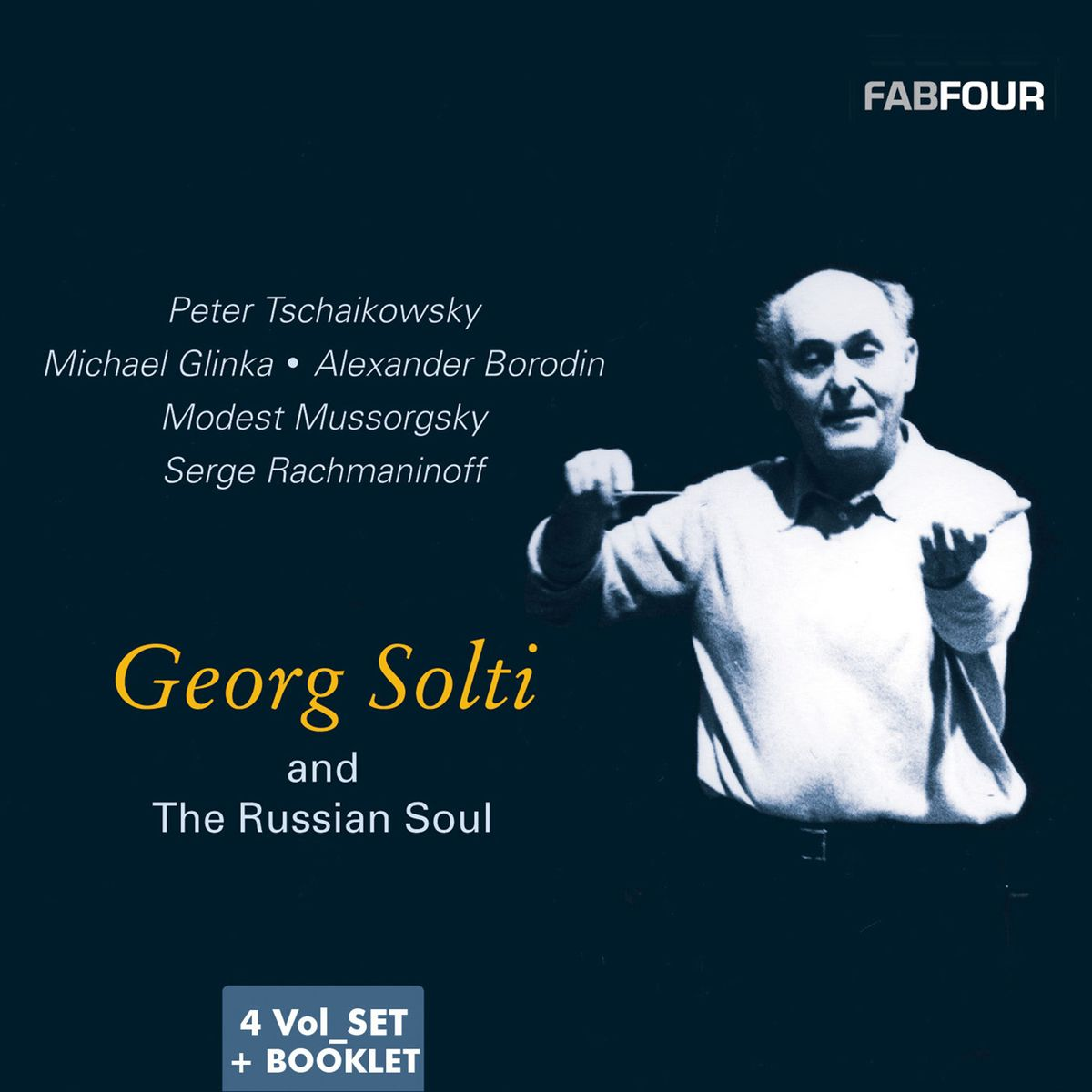 Georg Solti. Georg Solti and The Russian Soul (4 CD)