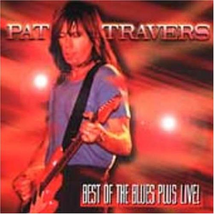 Pat Travers. Best Of The Blues + Live! pat the cat pat the bunny