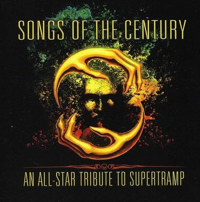 Various Artists. Songs Of The Century - An All-Star Tribute To Supertramp supertramp supertramp crisis what crisis