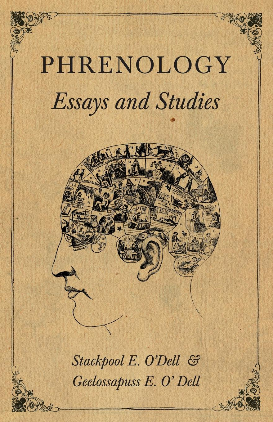 Stackpool E. ODell, Geelossapuss O Dell Phrenology - Essays and Studies