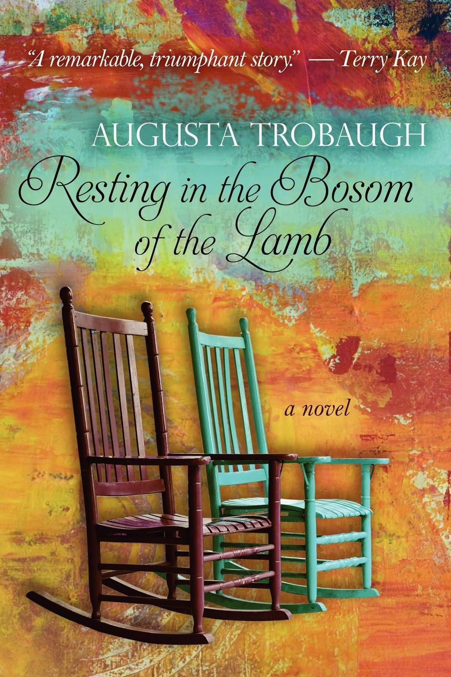 Augusta Trobaugh Resting in the Bosom of the Lamb maria m bowe warfare the things they never tell you about part 1