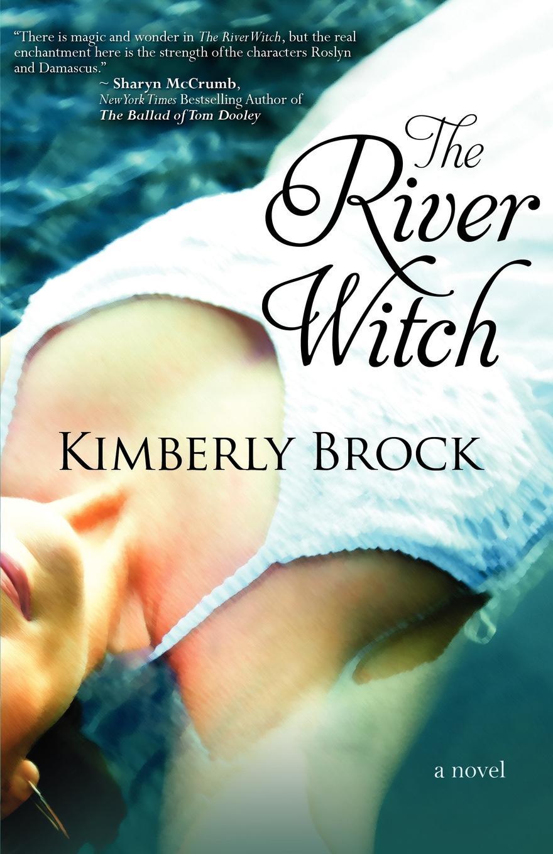 Фото - Kimberly Brock The River Witch баум л чудеса страны оз the magic of oz mp3