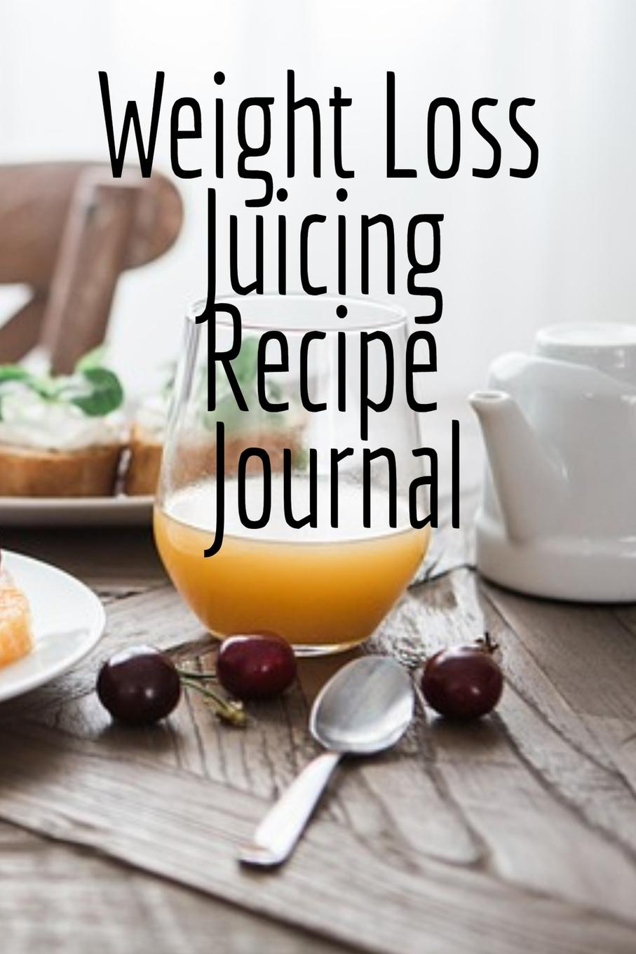 Фото - Juliana Baldec Weight Loss Juicing Recipe Journal. Write Down Your Favorite Blender Recipes, Inspirations, Quotes, Sayings . Notes About Your Secrets Of How To Lose Weight With Juices . Smoothies In Your Personal Diet Journal. pat crocker juicing and smoothies for dummies