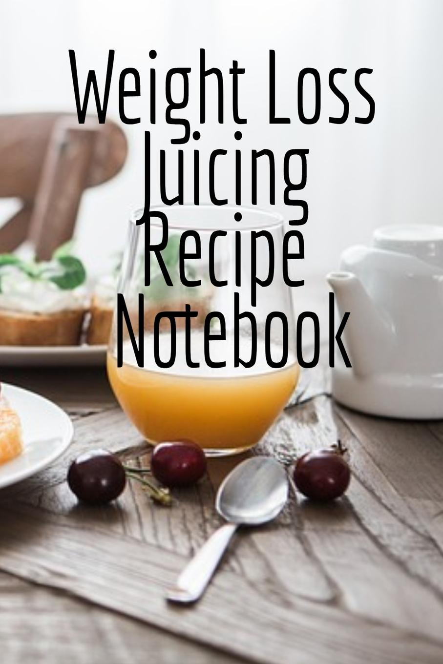 Фото - Juliana Baldec Weight Loss Juicing Recipe Notebook. Write Down Your Favorite Blender Recipes, Inspirations, Quotes, Sayings . Notes About Your Secrets Of How To Lose Weight With Juices . Smoothies In Your Personal Diet Journal. pat crocker juicing and smoothies for dummies