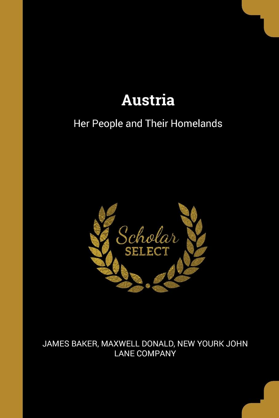 Austria. Her People and Their Homelands