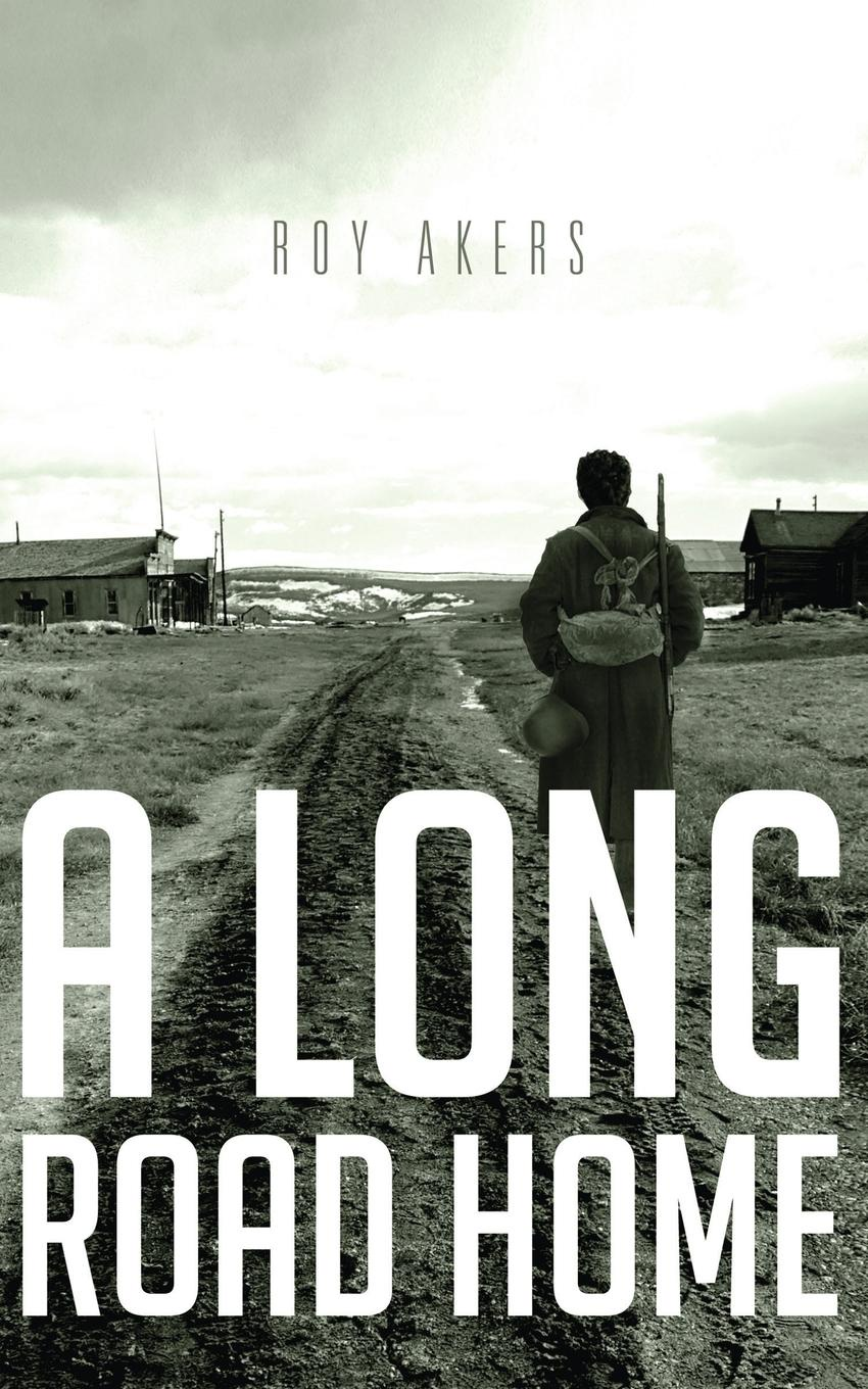 Roy Akers A Long Road Home john akers the infinet