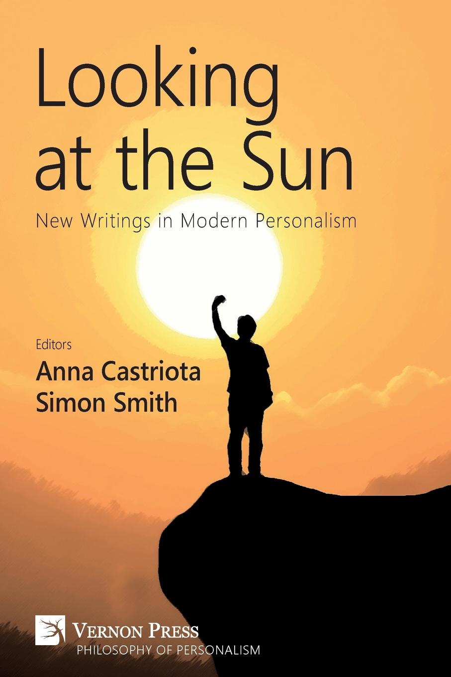 Looking at the Sun. New Writings in Modern Personalism carlson licia cognitive disability and its challenge to moral philosophy
