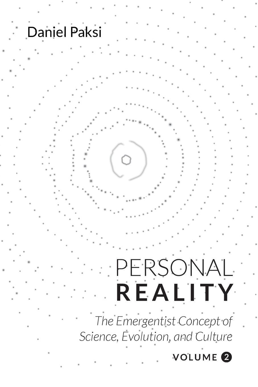 Daniel Paksi. Personal Reality, Volume 2