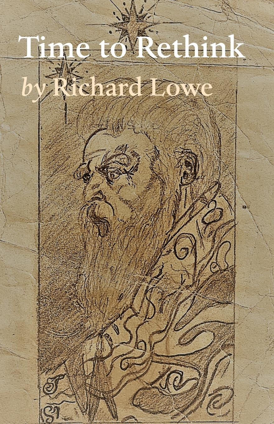 Richard Lowe Time to Rethink it s about time