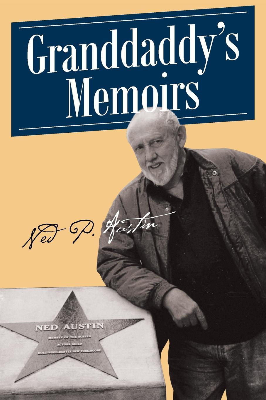Ned P. Austin Granddaddy.s Memoirs 1 35 world war ii the germans took shovels