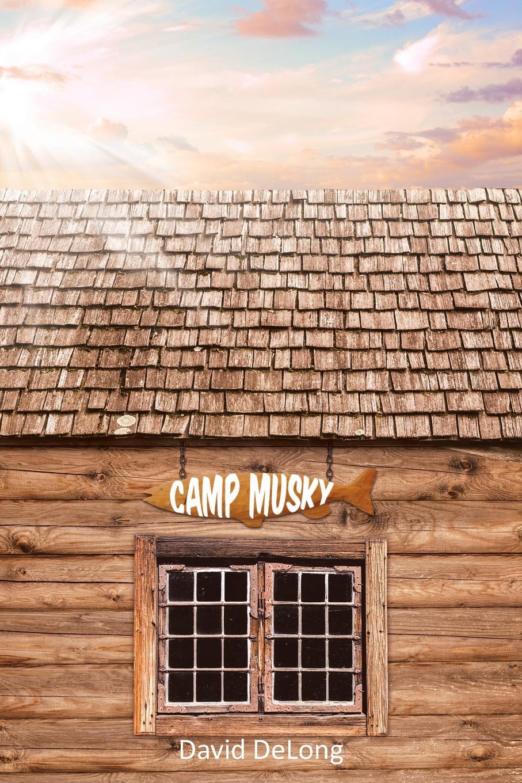 David DeLong Camp Musky цена