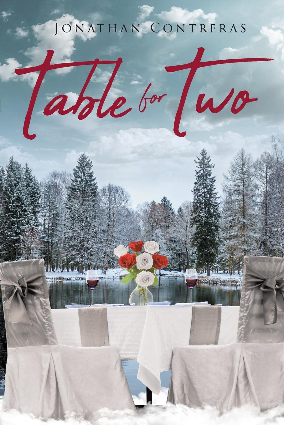 Jonathan Contreras Table for Two chution a hole in my heart my forty year search for lost love