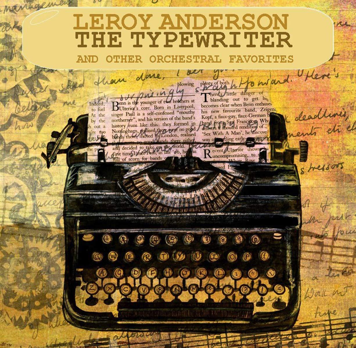 Лерой Андерсон Leroy Anderson. The Typewriter (2 CD)