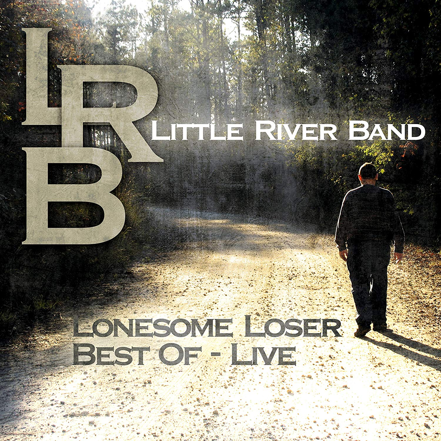 Little River Band Little River Band. Lonesome Loser - Best Of Live (LP) литтл уолтер little walter the best of little walter lp