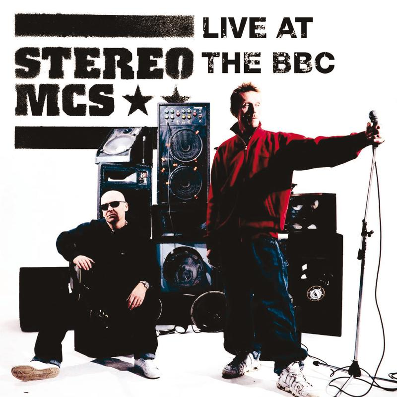 Stereo MCs. Live At The BBC