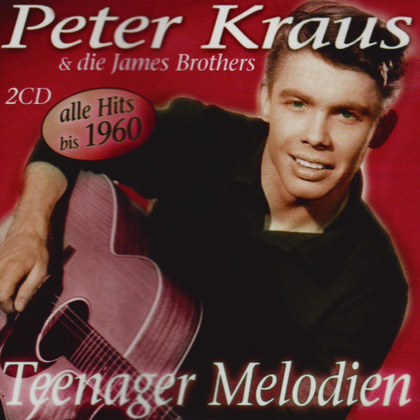 Peter Kraus, Die James Broth. Teenager Melodien (2 CD)