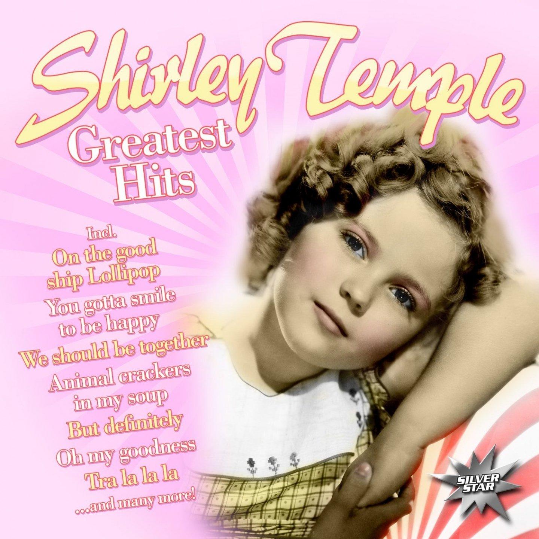Ширли Темпл Shirley Temple. Greatest Hits