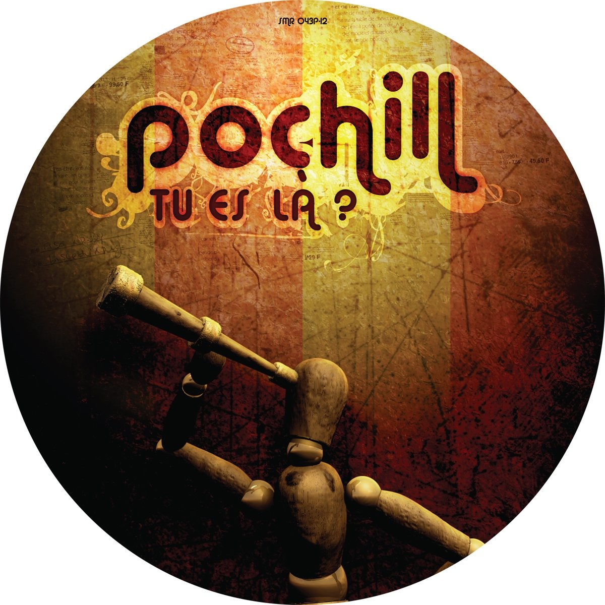 Pochill. Tu Es La? (LP, Picture Disc)