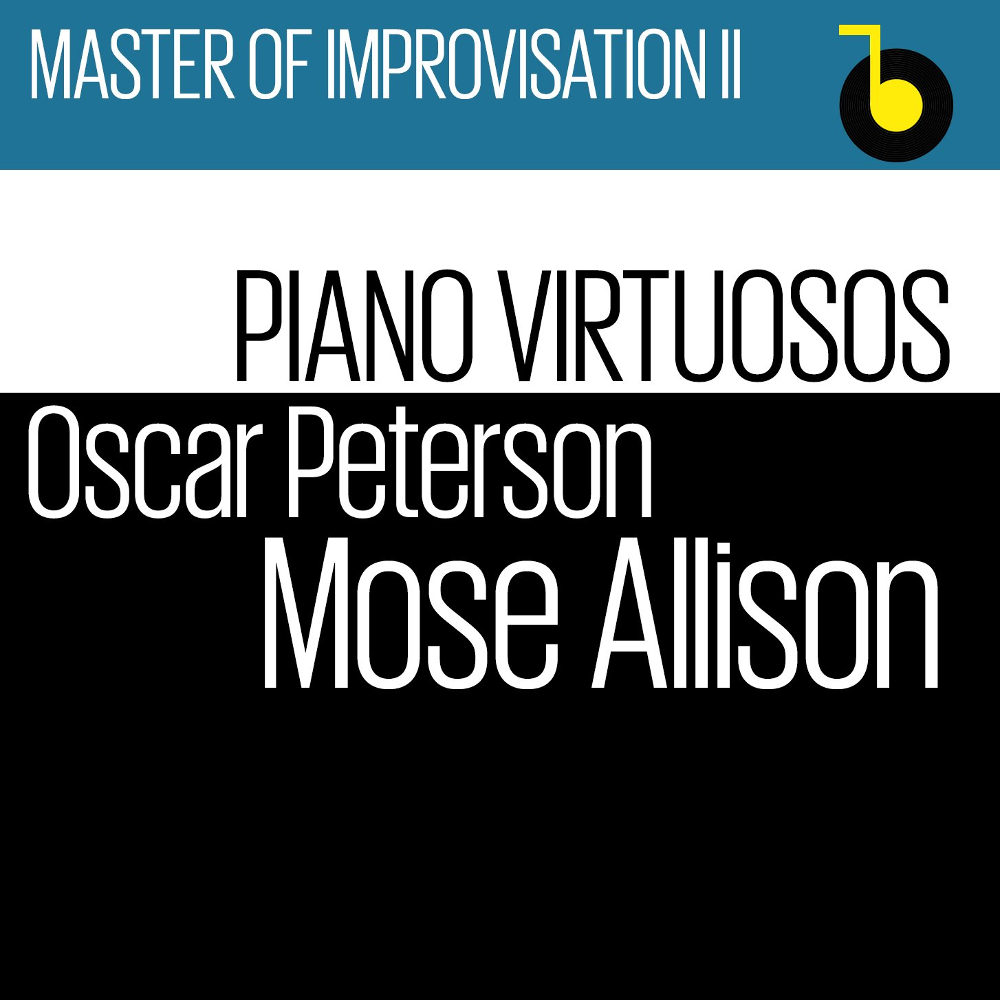 Oscar Peterson & Mose Allison. Master Of Improvisation Ii - Piano Virtuosos моуз эллисон mose allison transfiguration of hiram brown creek bank i love the life i live v 8 ford blues young man mose 2 cd