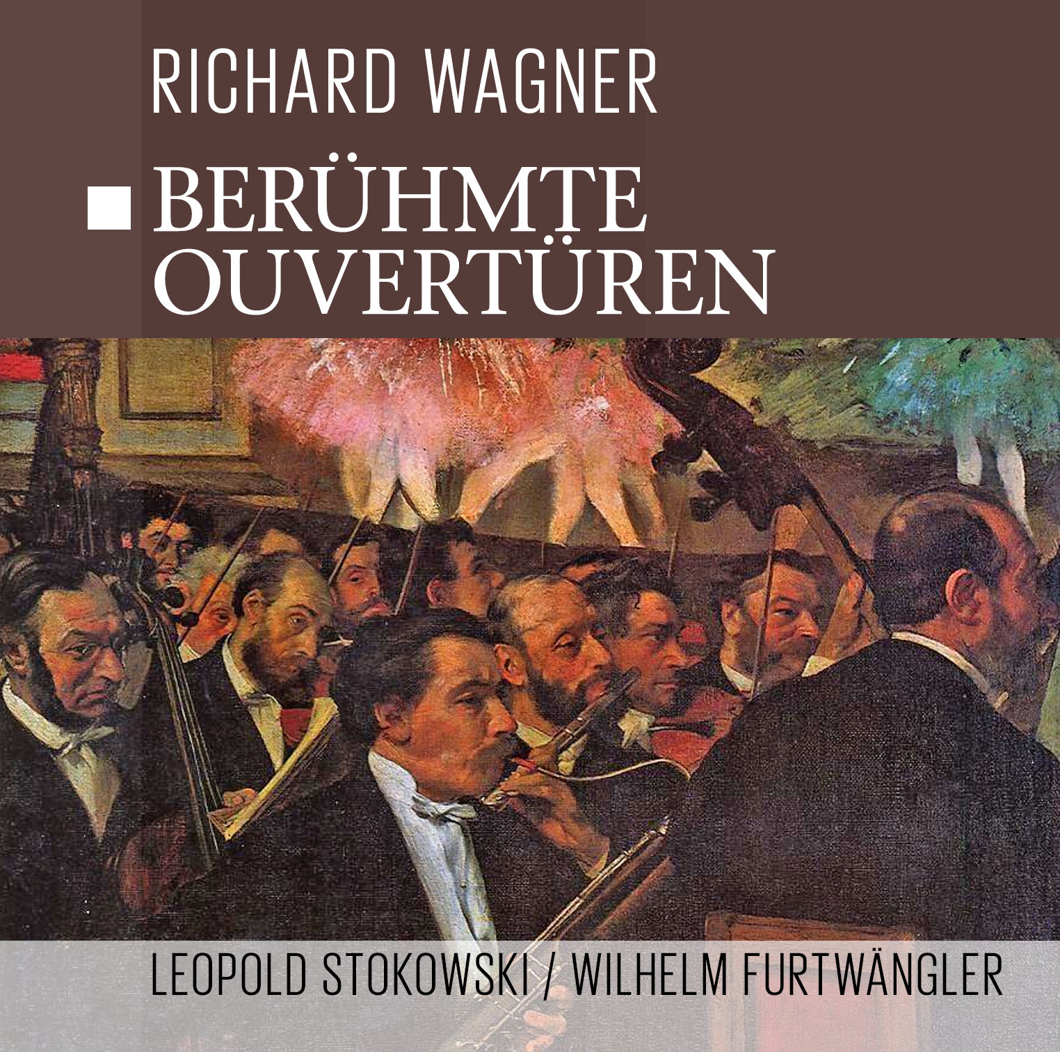 Wagner, Stokowski, Furtwangl. Beruhmte Wagner Ouverturen