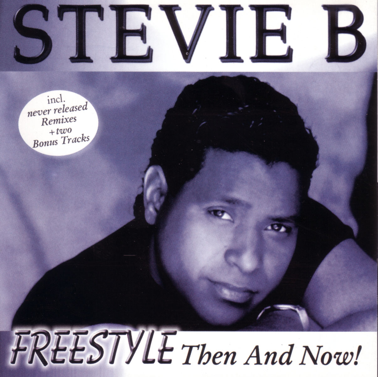 Stevie B. Stevie B. Freestyle - Then And Now moore r stevie r stevie moore me too