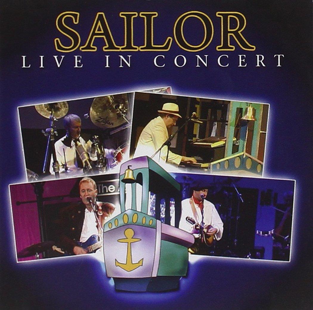 Sailor Sailor. Live In Concert camel total pressure live in concert 1984