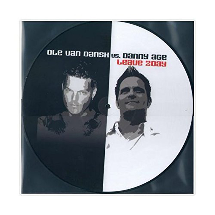 Ole Van Dansk Vs. Danny Age. Leave 2Day (LP, Picture Disc)