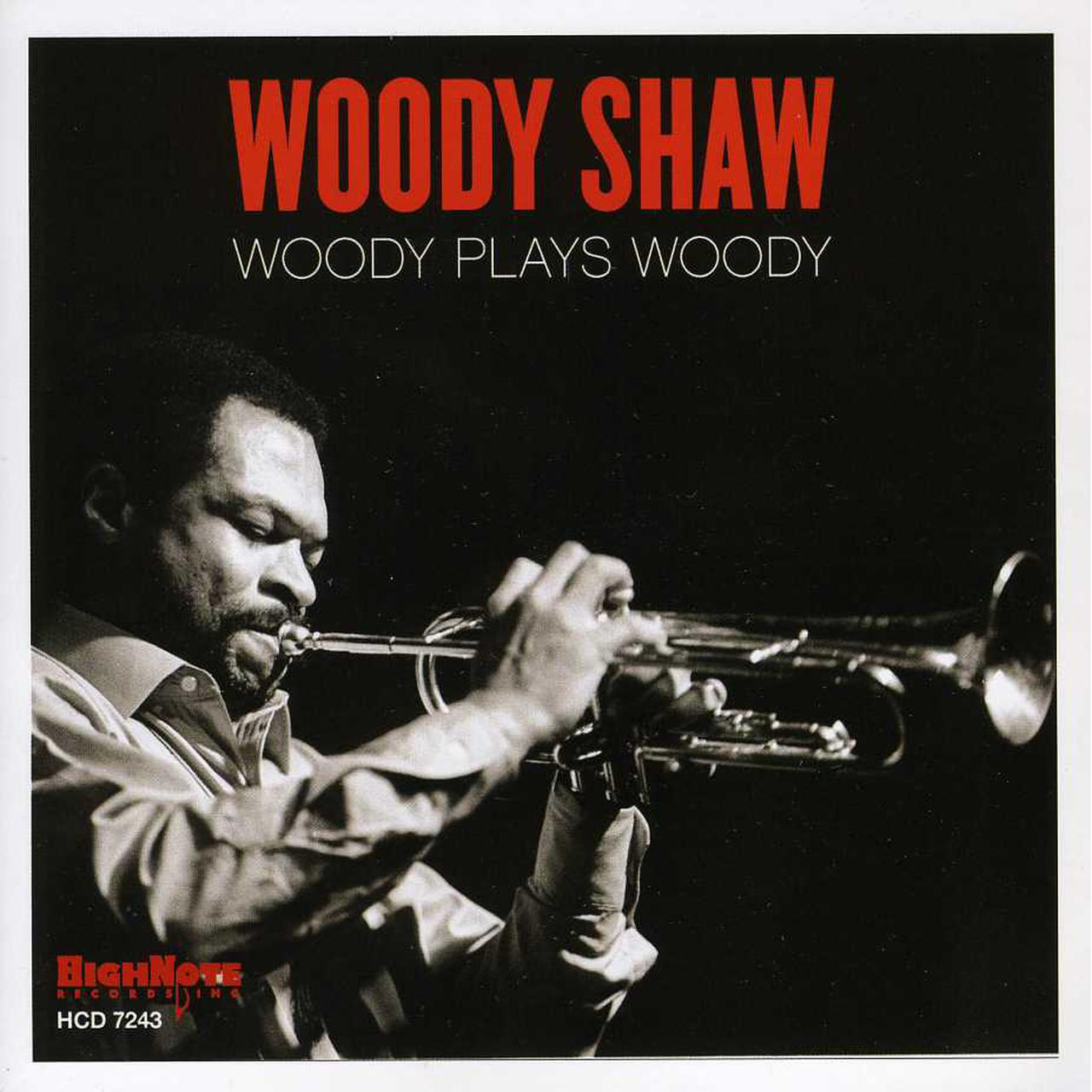 Вуди Шоу Woody Shaw. Woody Plays Woody woody guthrie house of earth