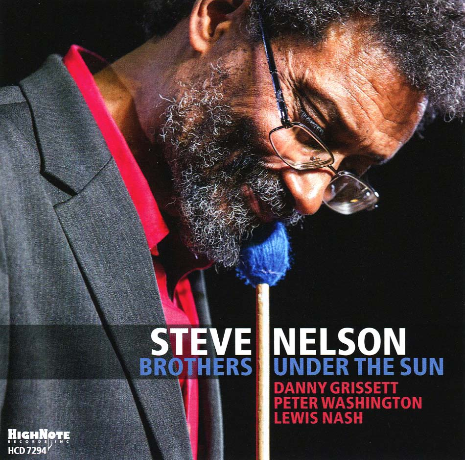 Стив Нельсон Steve Nelson. Brothers Under The Sun secrets under the sun