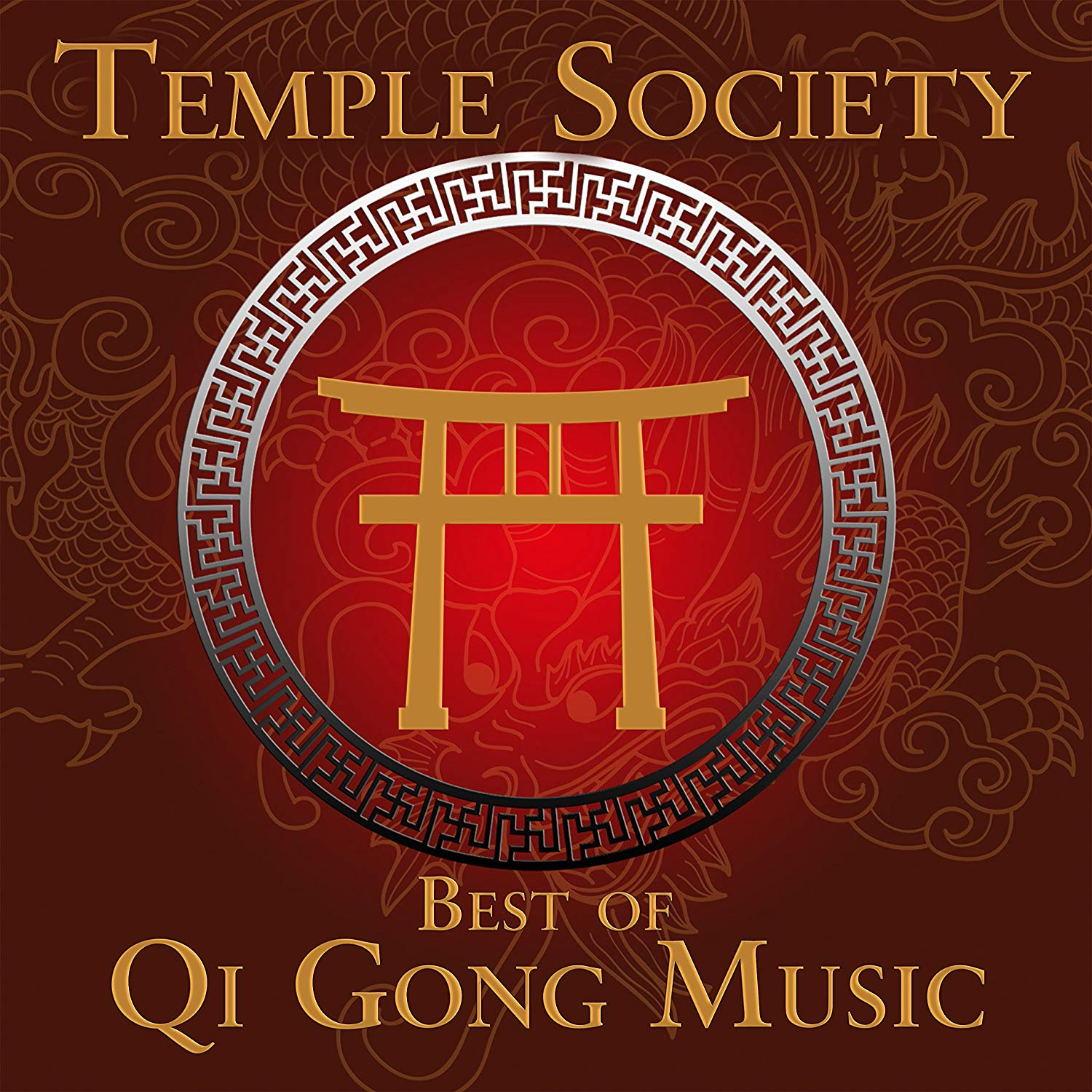 Temple Society. Best Of Qi Gong Music gong gong the very best of
