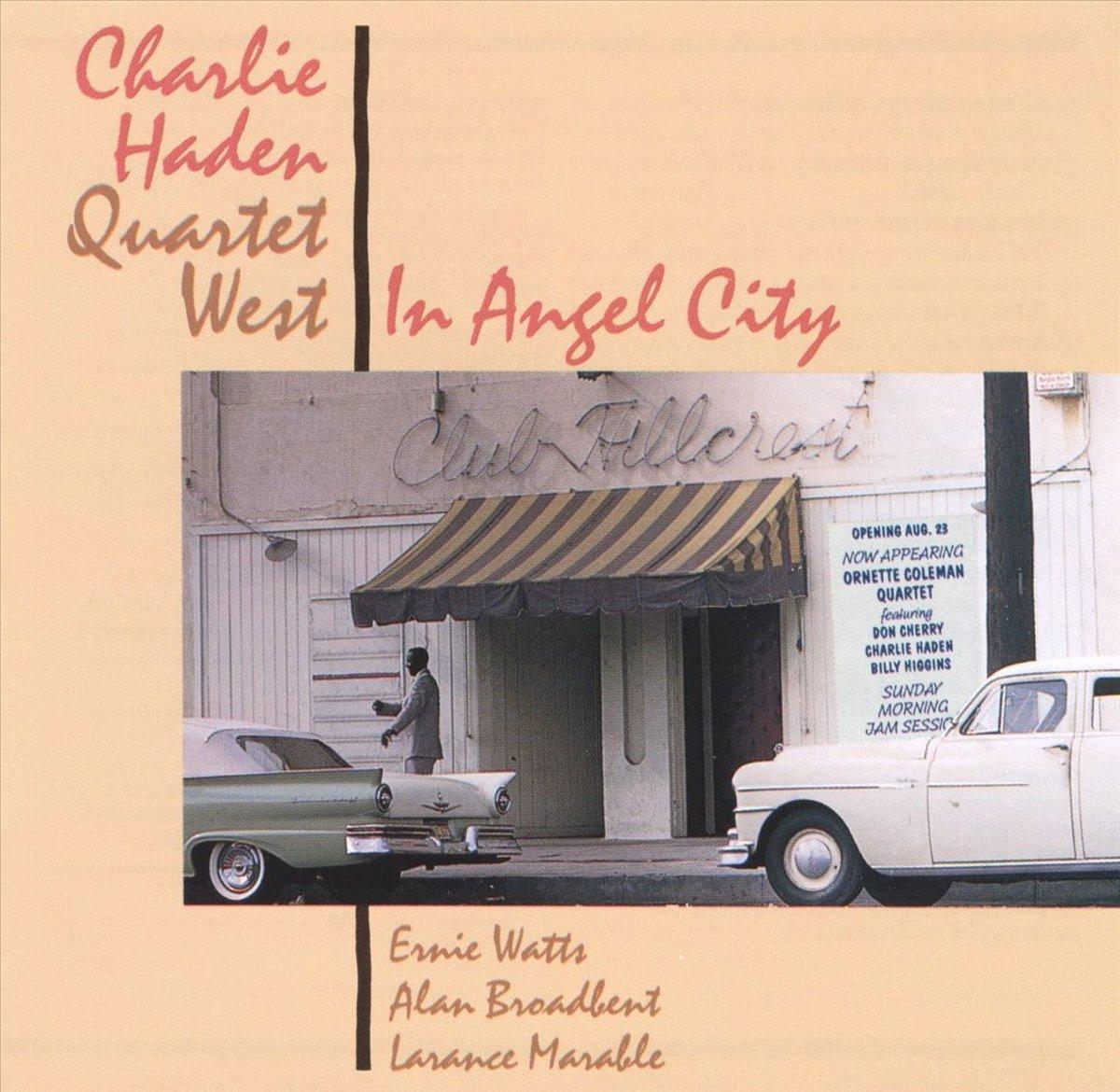 Charlie Haden Quarte. Angel City angel city