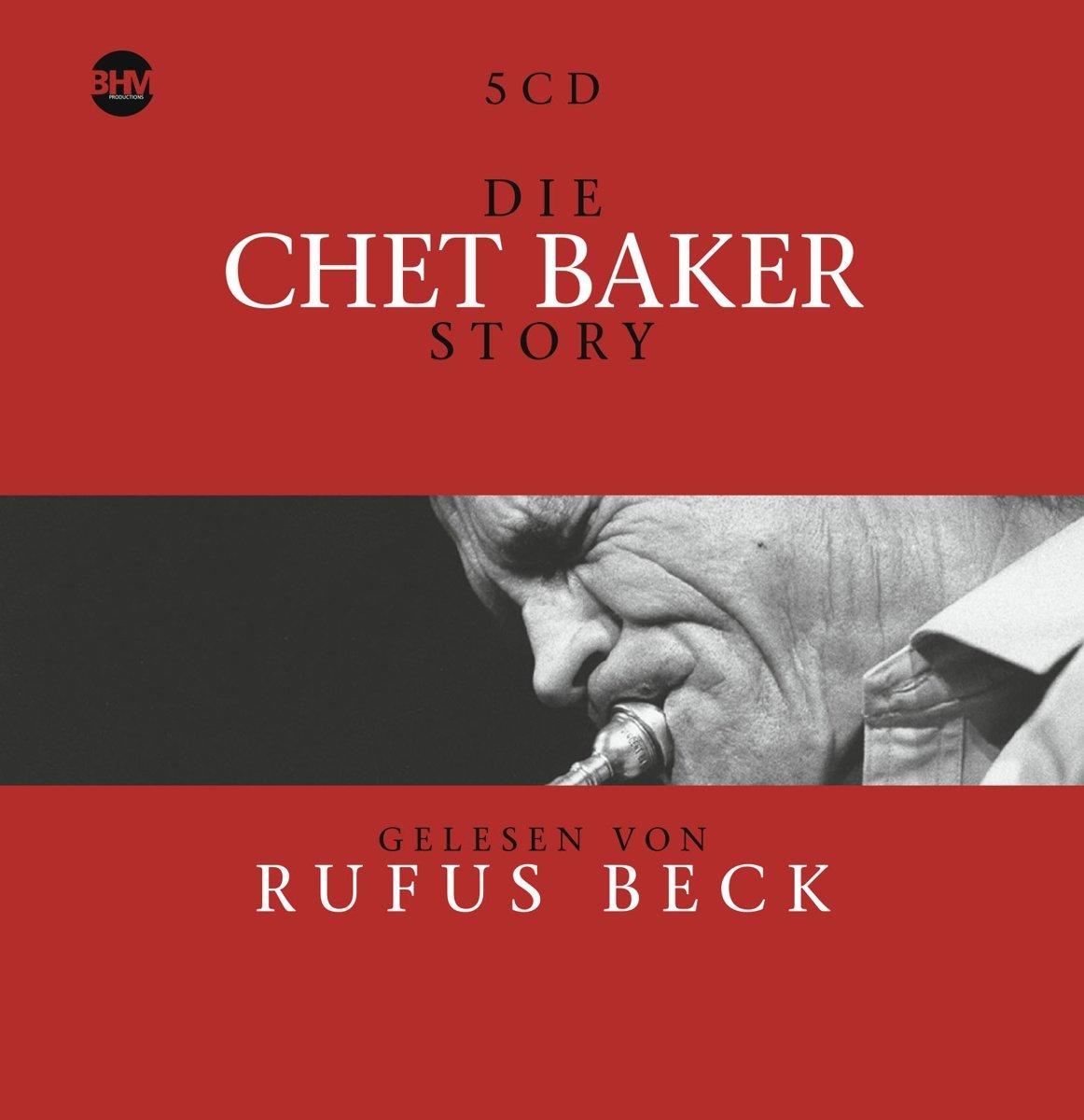 Чет Бейкер,Руфус Бекк Chet Baker, Rufus Beck. Chet Baker Story Musik (5 CD) чет бейкер strings chet baker